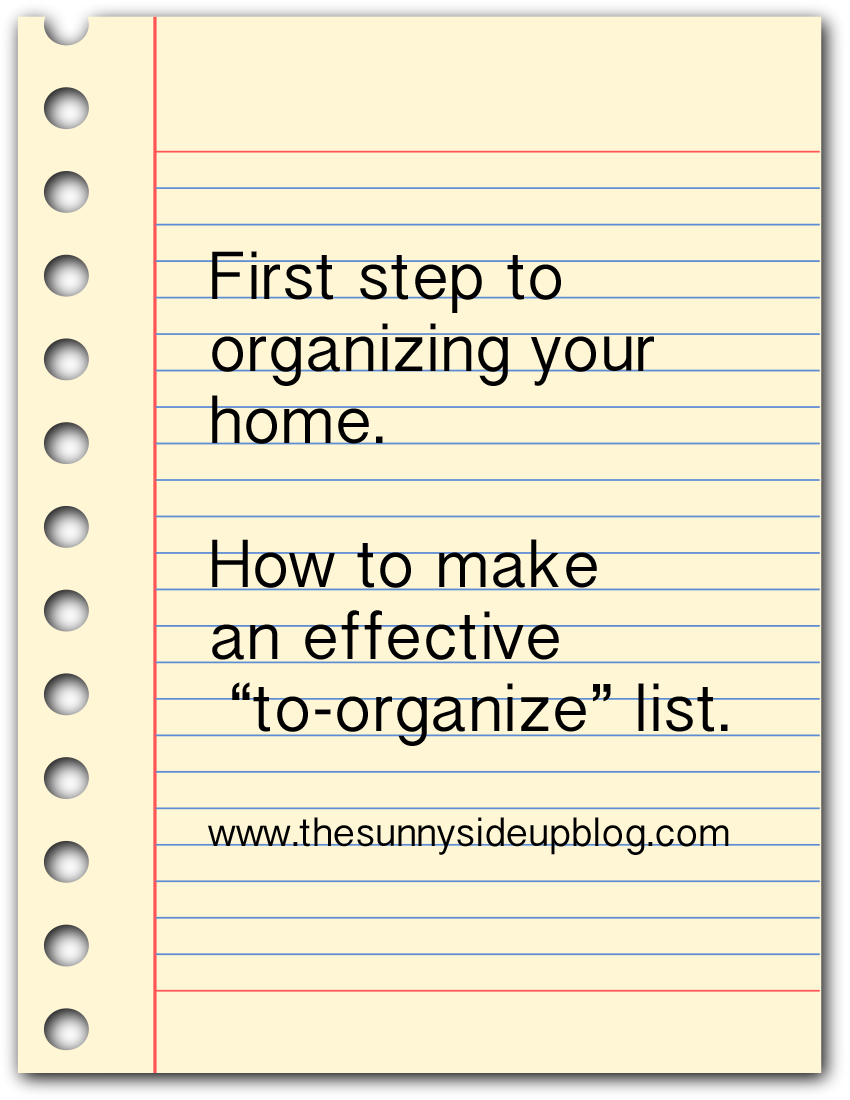 "Making a list and checking it twice (how to make an effective ""to organize"" list)"