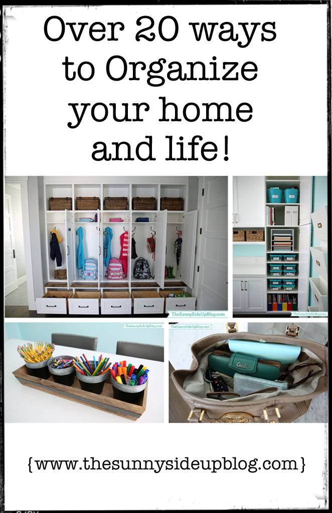 over 20 ways to organize your home and life - How To Organize Your Home