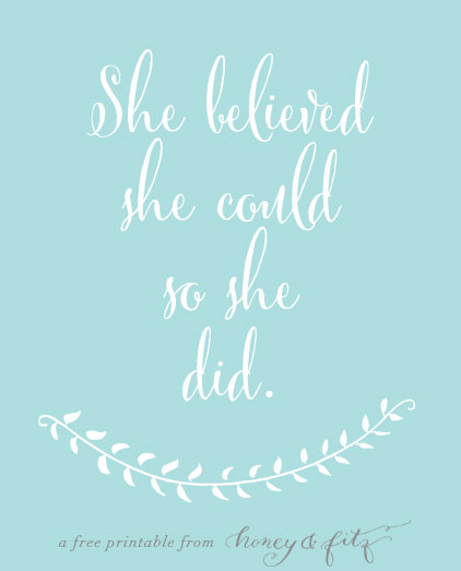 Honey-and-Fitz-Free-Printable-She-Believed-She-Could-Aqua