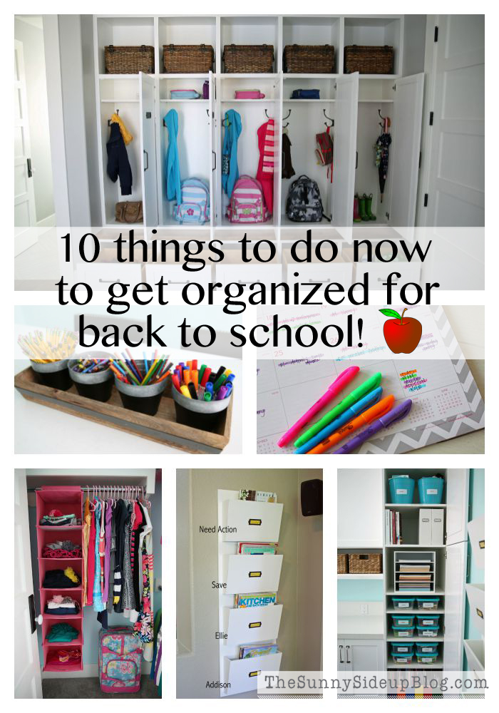 10 things to do now to get organized for back to school!