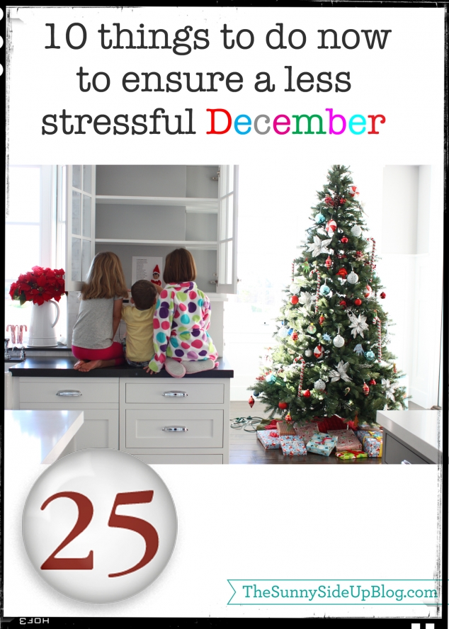 10 things to do now to ensure a less stressful december_edited-1