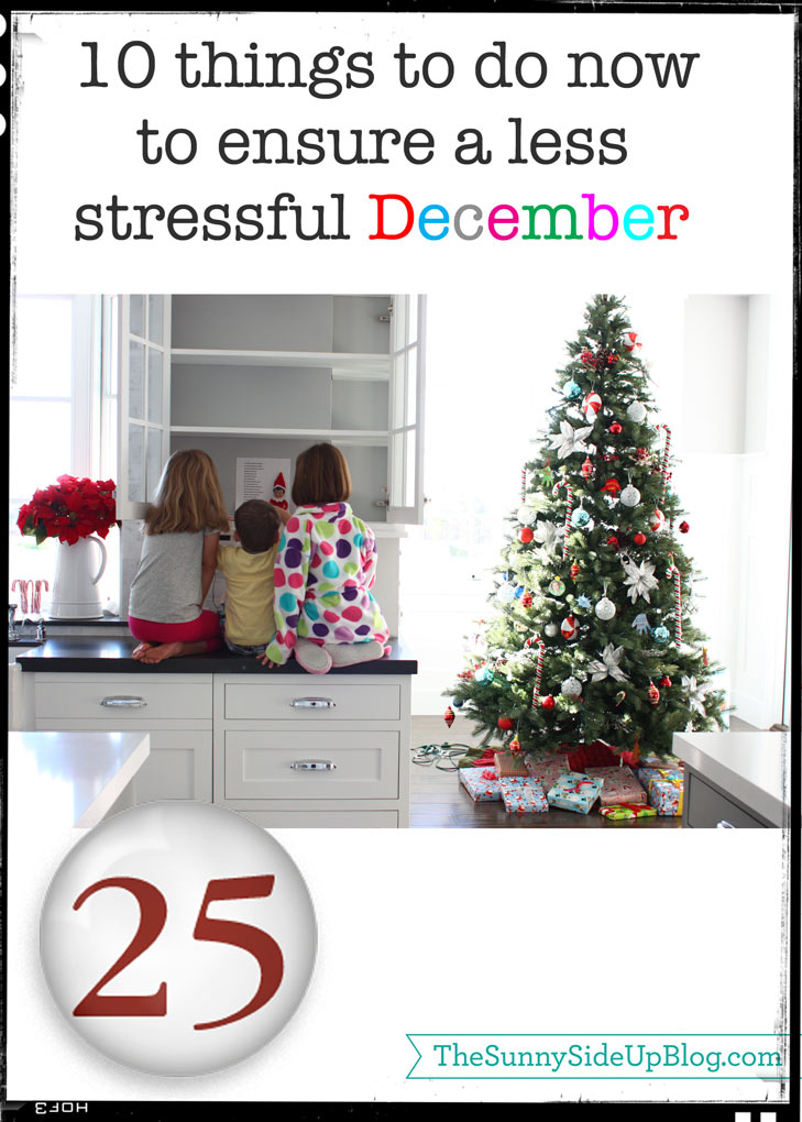 10 things to do now to ensure a less stressful December