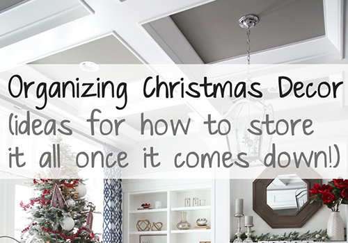 Organizing Christmas Decor