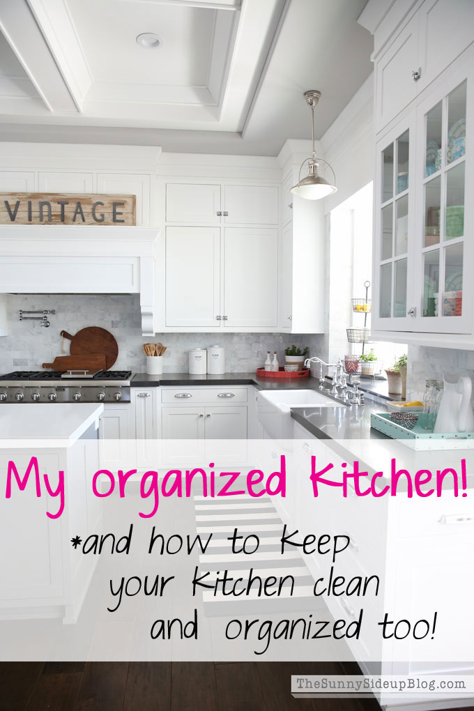 my organized kitchen and how to keep your kitchen clean