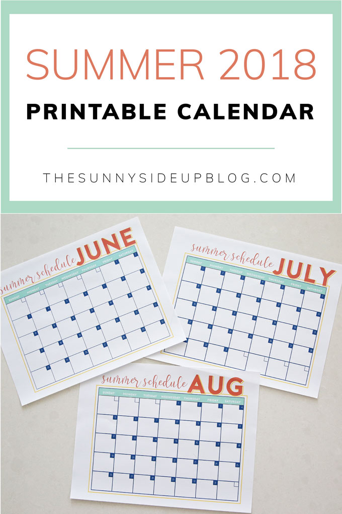2018 Summer Calendar - Free Printable! (Sunny Side Up)