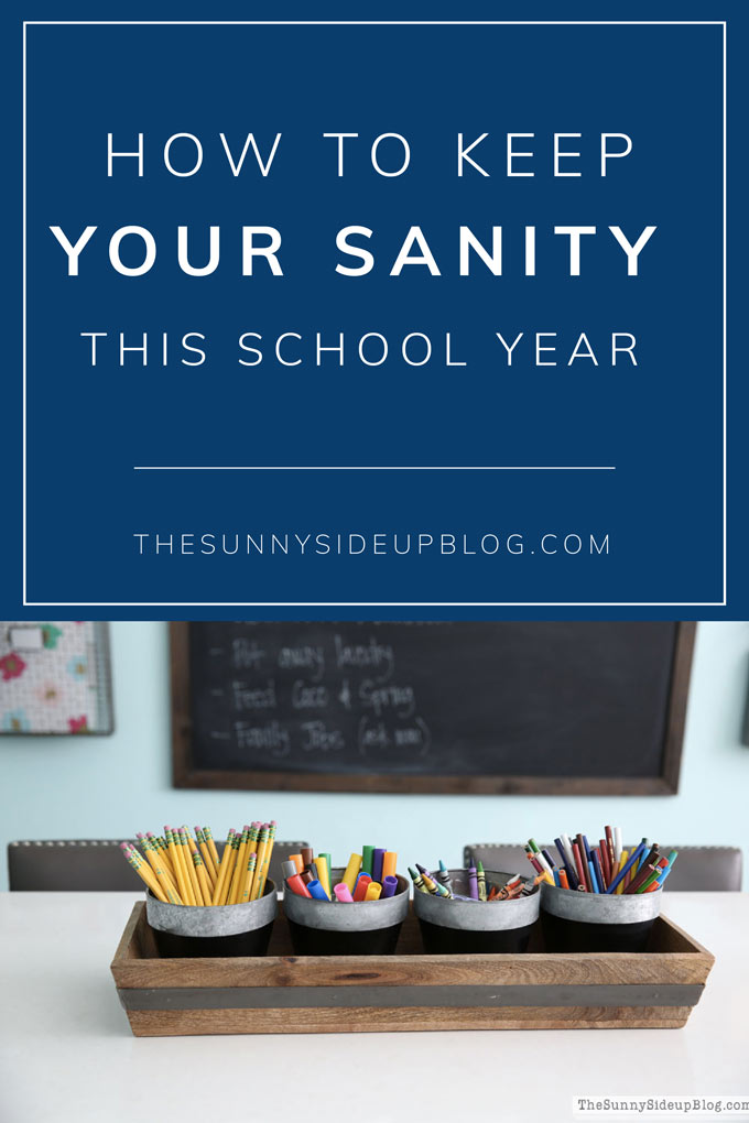 How to keep your sanity this school year! (Sunny Side Up)