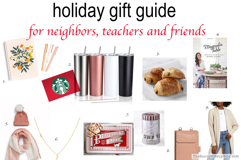 Holiday Gift Guide (neighbors, teachers and friends)